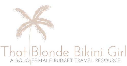 That Blonde Bikini Girl - Solo Female Budget Travel Resource