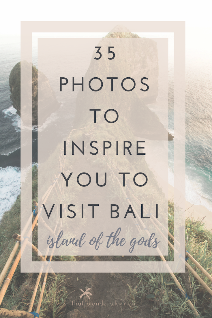 Photos to inspire you to visit Bali