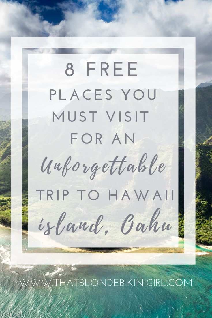 free destinations  you must visit in Hawaii - the best things to do in Oahu