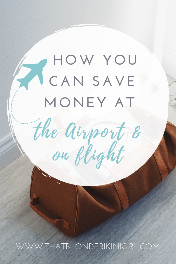 How to save money at the airport and on flight