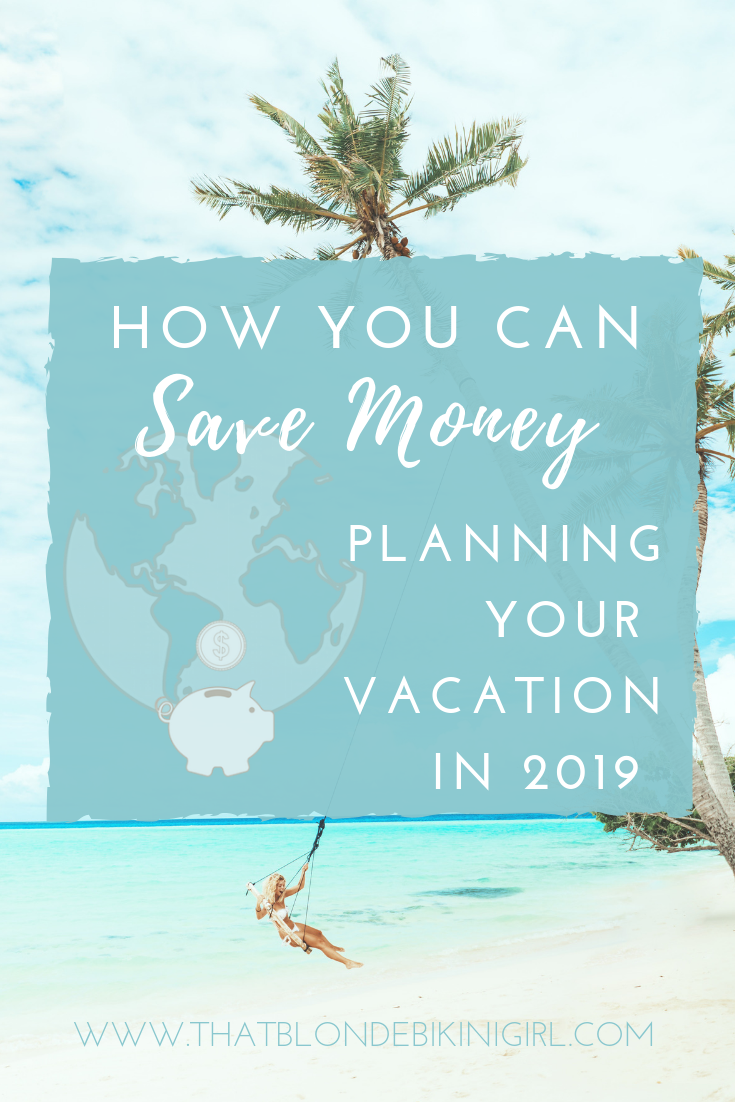 How you can save money planning your vacation