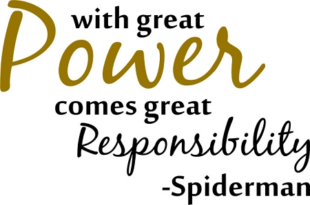 Most quotes can be attributed to Oscar Wilde, Dorothy Parker or Spider-Man