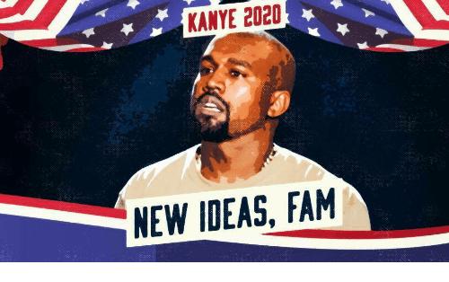 kanye-2020-new-ideas-fam-32426955.png