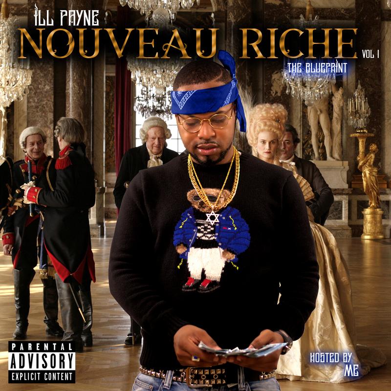 ill_Payne_Nouveau_Riche_Vol1_The_Blueprint-front-large.jpg