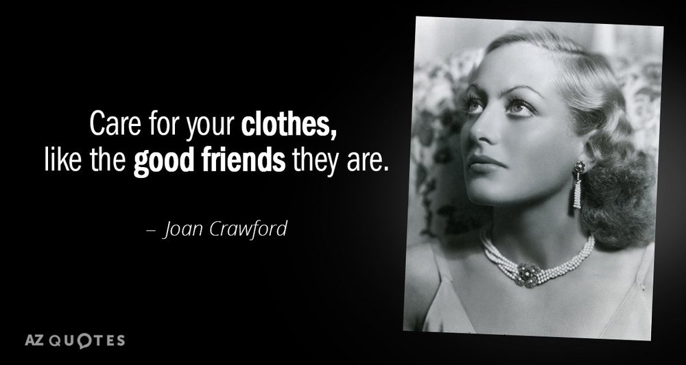 Quotation-Joan-Crawford-Care-for-your-clothes-like-the-good-friends-they-are-91-24-90.jpg