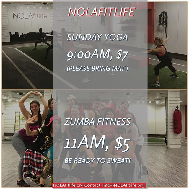 Sunday @nolafitlife: Yoga with us at 9am. 🧘🏽‍♂️🧘🏻‍♀️ Get moving with our Zumba Fit class at 11am! 💃🏽🕺🏼