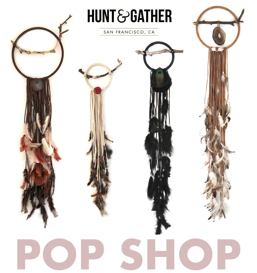 Dreamcatchers pop shop Hunt&Gather, San Francisco