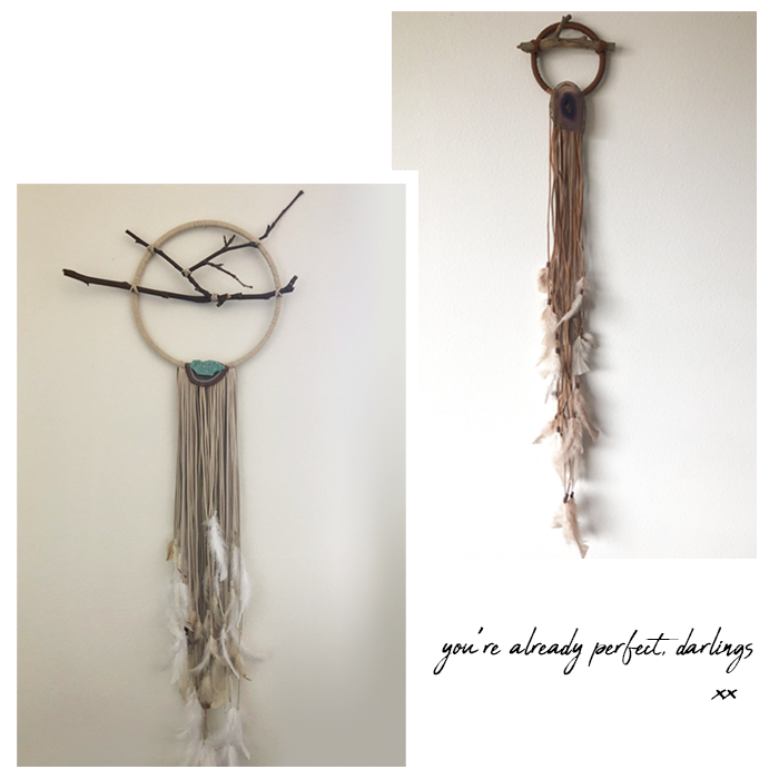 You're already perfect, darlings. Custom dreamcatchers Hannah and Stella