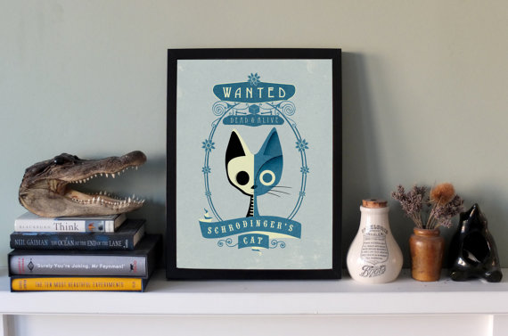 Schrodingers Cat Art Print - Quirky and a fun gift for a Science student!