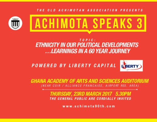 Achimota Speaks 3: Ethnicity In Our Political Developments...Learnings In A 60 Year Journey