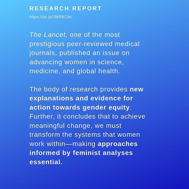 "Today is International Day of Women and Girls in Science. The Lancet released an important collection of research that recognizes how gender bias or unconscious bias can be ""particularly difficult for professions like science and medicine that are grounded in beliefs of their own objectivity and evidence-driven thinking."" The Lancet concludes that the feminist perspective is important and critical in transforming scientific fields to make them more equitable and inclusive. Bell Hooks wrote in her 1981 study of sexism, racism, and the feminist civil rights movement that, ""To be 'feminist' in any authentic sense of the term is to want for ALL people, female and male, liberation from sexist role patterns, domination, and oppression."" #bethechange"
