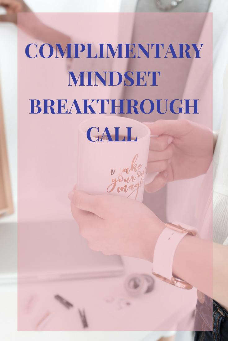 Complimentarymindsetbreakthrough |theartofbeingaboss.jpg