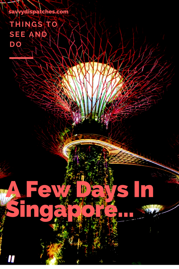 how to spend a few days in singapore