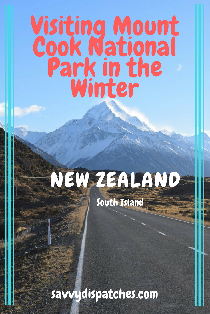 Visiting Mount Cook National Park in the Winter