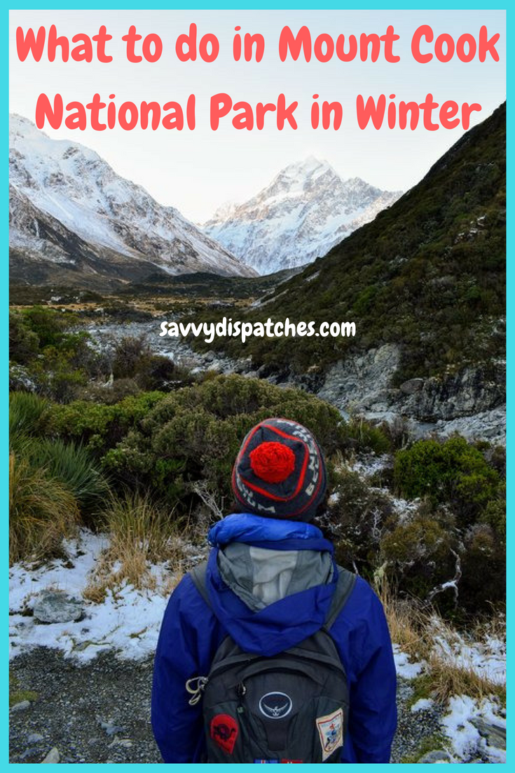 What to do in Mount Cook National Park in Winter