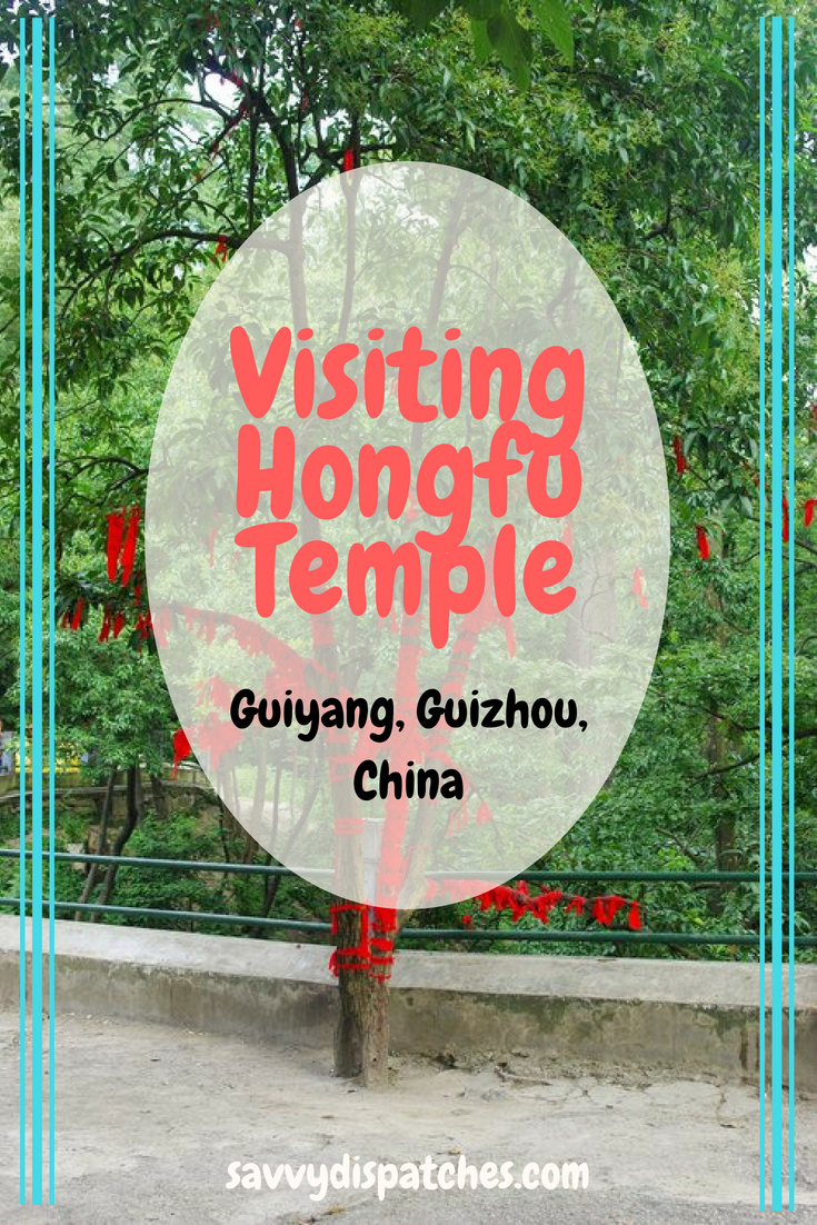 A Visit to Hongfu Temple in Guiyang - the capital of China's Guizhou Province