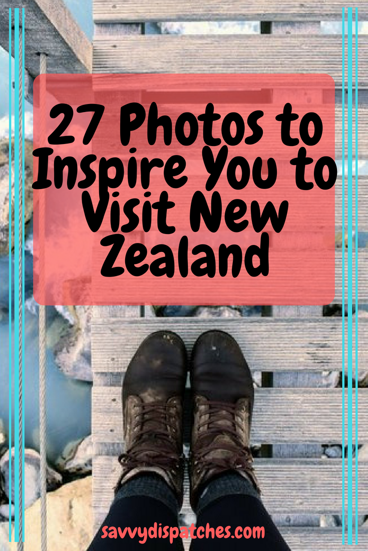 27 Photos to Inspire You to Visit New Zealand