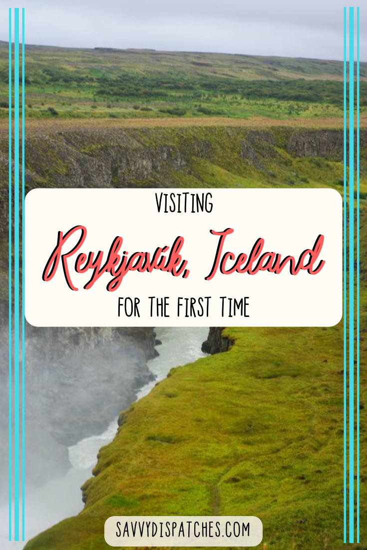 Visiting Reykjavik for the First Time: Things to Do in Reykjavik | Reykjavik Day Trips | Iceland Layover