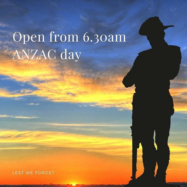 We will be open from 6.30am tomorrow.  #lestweforget🌹
