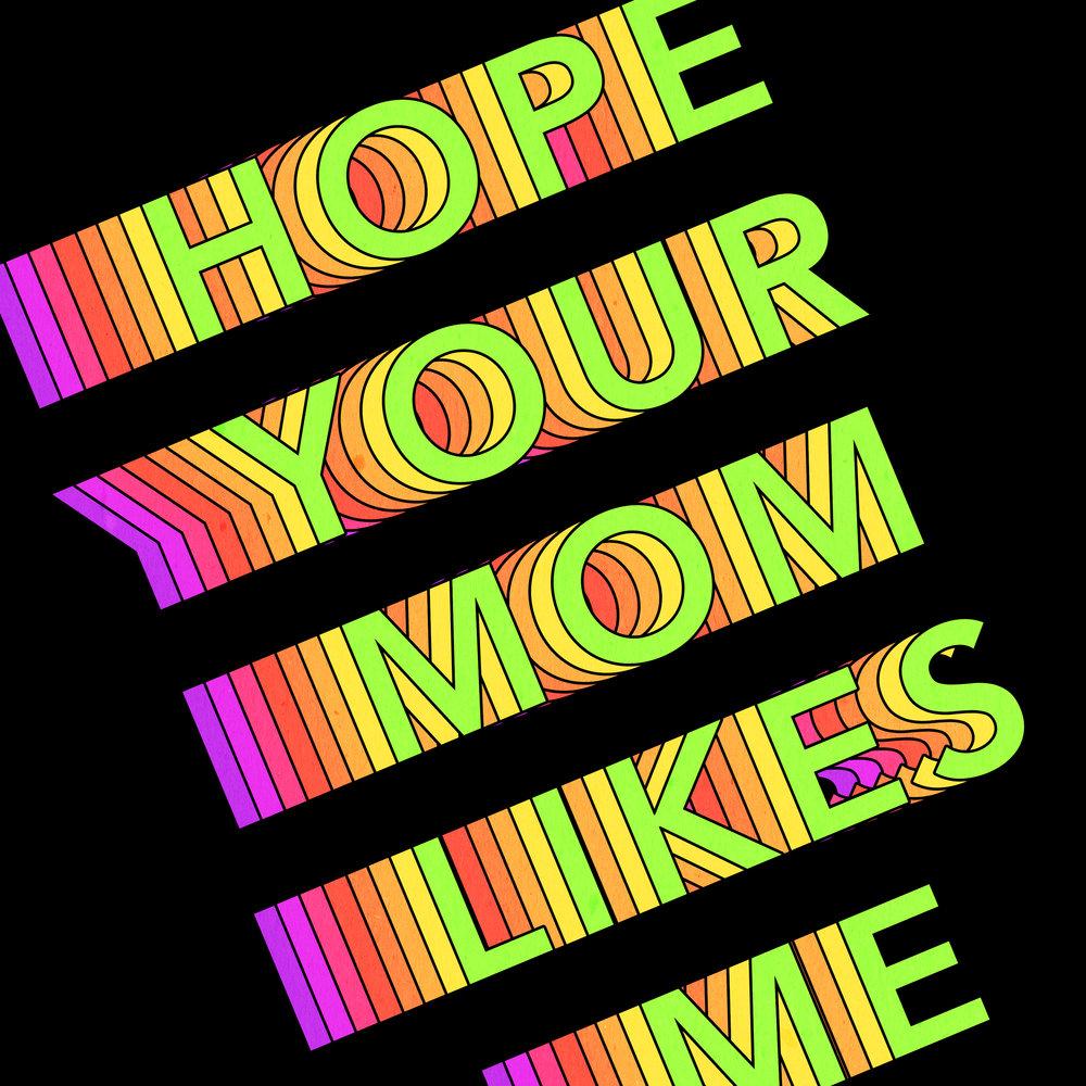 hopeyourmom.jpg