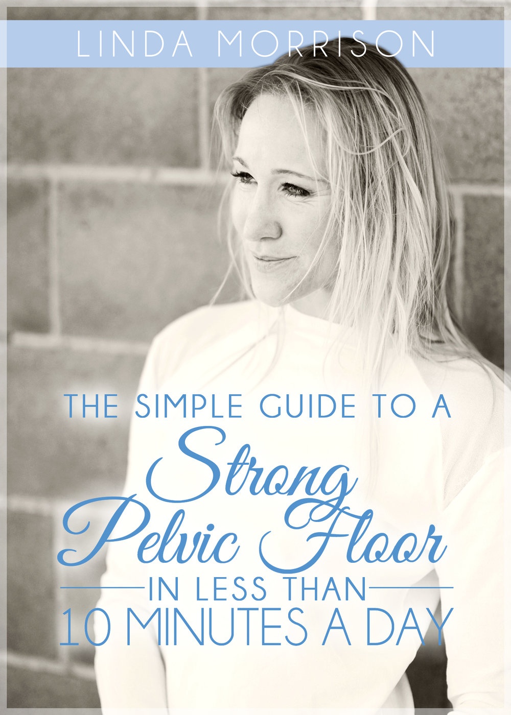 The_simple_guide_to_a_strong_pelvic_floor_in_less_than_10_minutes_a_day (1).jpg