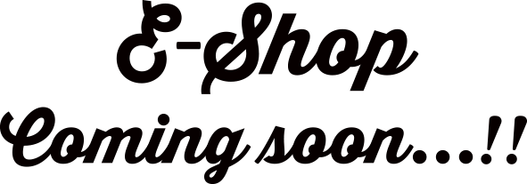 e-shop coming soon!