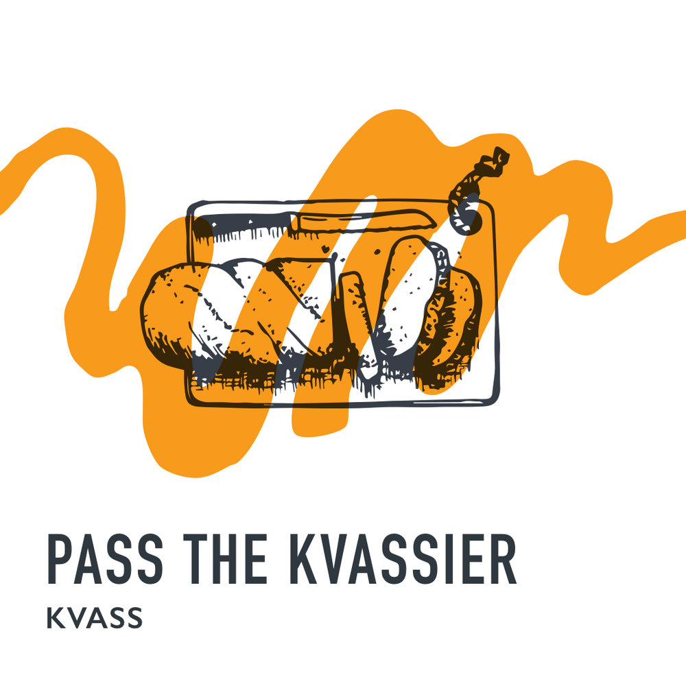 Pass The Kvassier - Wild Mind Artisan Ales