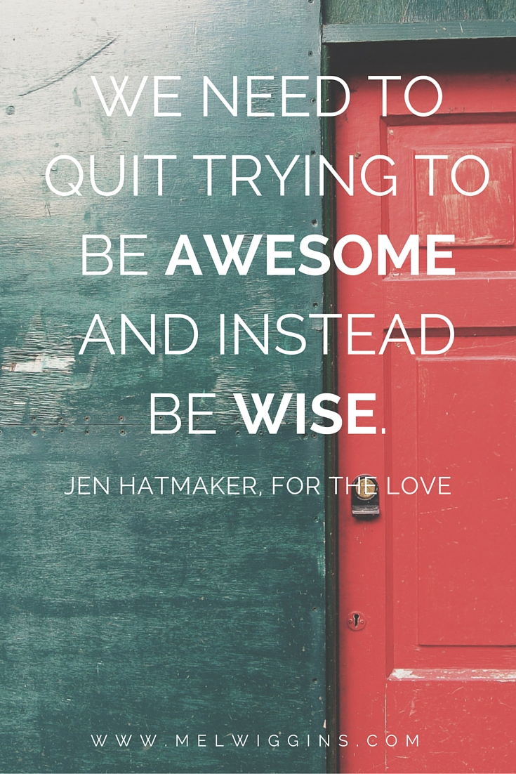 Jen Hatmaker For The Love