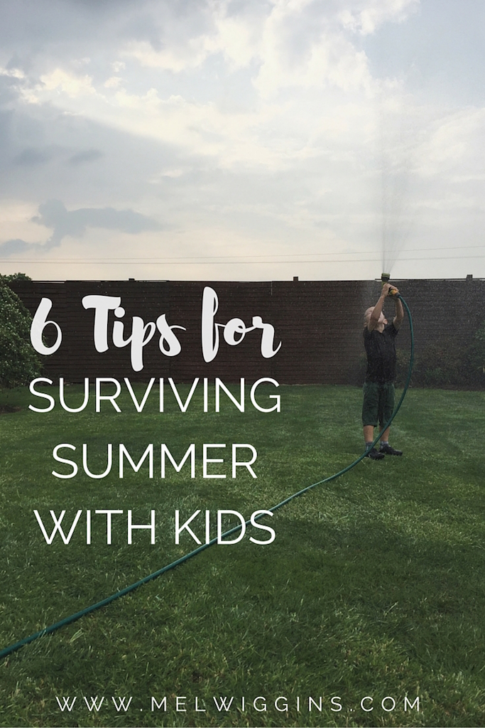 6 Tips for Surviving The Summer With Kids. www.melwiggins.com