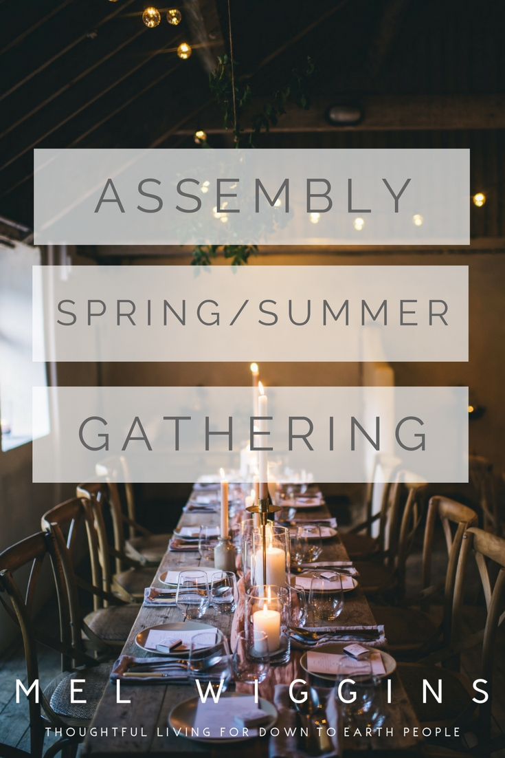 ASSEMBLY SPRING SUMMER GATHERING