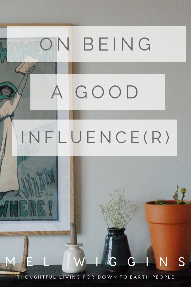 ON BEING A GOOD INFLUENCE(R).jpg