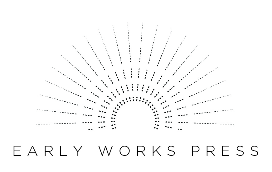 Early Works Press