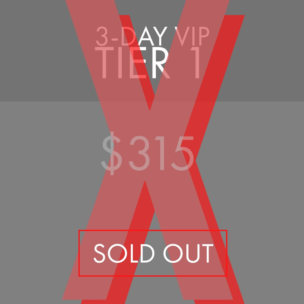 3 Day VIP - Tier 1 - Sold out.jpg