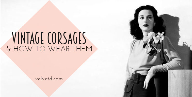 Vintage-Corsages-and-How-to-Wear-Them.jpg