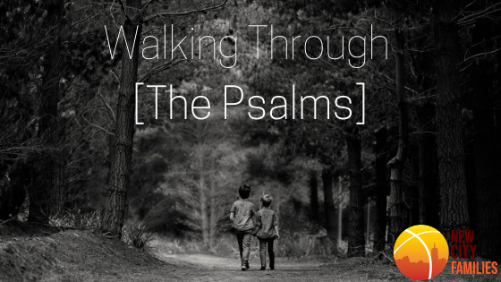 Walking Through [The Psalms].png