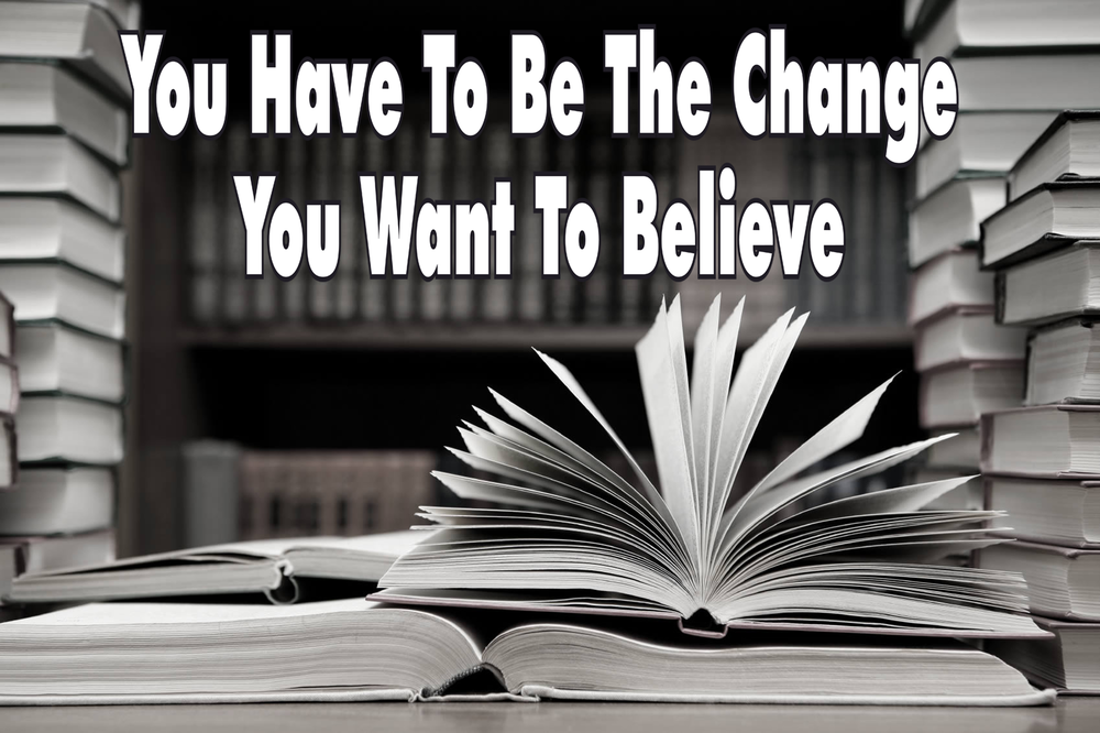 Be The Change... Wall Graphic