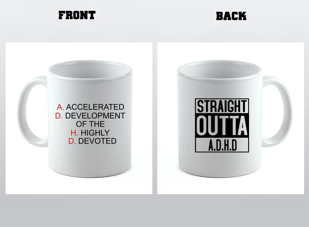 A.D.H.D. Coffee Mug