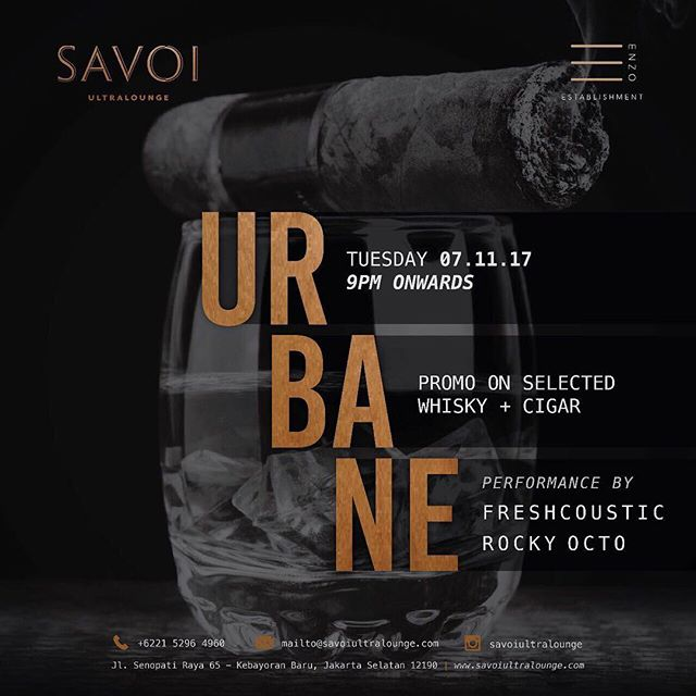 It's Tuesday! Time for some whisky, cigar and some groovy music tonight! . . SAVOI Ultralounge Presents:  Urbane Tuesday 7 November 2017  Performances by // Freshcoustic // Rocky Octo  Promo on selected whisky and cigar  Operational Hour : Mon-Thurs 15.00 - 01.00 Wed Fri Sat 15.00 - 02.00 Sun Closed  Dresscode: Smart Casual  Jl Senopati Raya No 65, Kebayoran Baru  Jakarta Selatan +6221 5296 4960 IG: @savoiultralounge  #savoi #savoijakarta #savoisenopati #savoiultralounge #jakartanightlife #jakartanightclub #jakartalounge #jktgo #jktnightlife #party #whiskybar #bestjakartaclub #bestjakartalounge #jakartawhiskybar #senopatilounge #senopatibar #senopatirestaurant #jakartapartyplace