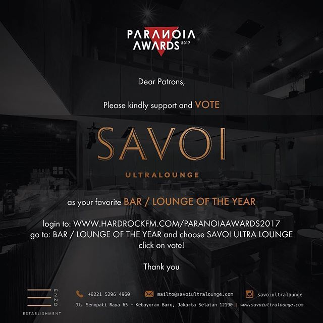 This is our first year open as an Ultralounge in Jakarta city. We would like to the best for you guys. Please support and VOTE for us as BAR / LOUNGE OF THE YEAR . #savoi #savoijakarta #savoisenopati #savoiultralounge #jakartanightlife #jakartanightclub #jakartalounge #jktgo #jktnightlife #party #whiskybar #bestjakartaclub #bestjakartalounge #jakartawhiskybar #senopatilounge #senopatibar #senopatirestaurant #jakartapartyplace