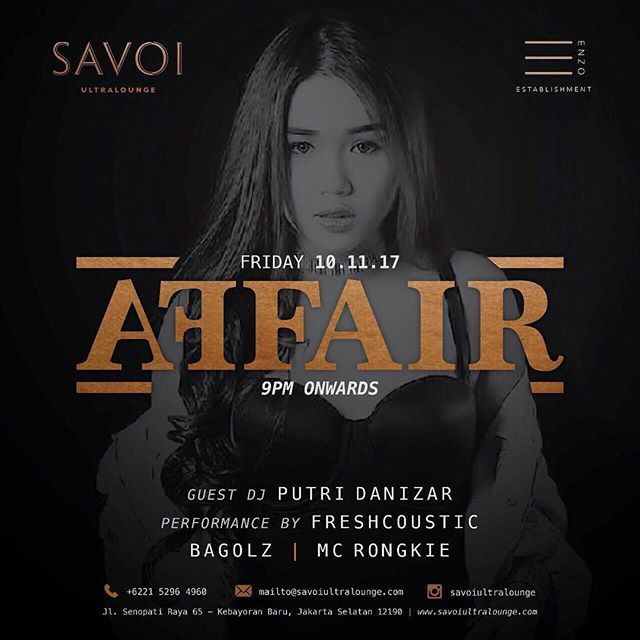 Hey Friday. We have been so ready for you! Friday Affair is back with another new guest DJ performance. Come and experience another fabulous Friday with us! . . SAVOI Ultralounge Presents: . Friday Affair 10 November 2017 . Performances by // Freshcoustic // Putri Danizar // Bagolz// MC Rongkie . Operational Hour : Mon-Thurs 15.00 - 01.00 Wed Fri Sat 15.00 - 02.00 Sun Closed . Dresscode: Smart Casual . Jl Senopati Raya No 65, Kebayoran Baru  Jakarta Selatan +6221 5296 4960 IG: @savoiultralounge . #savoi #savoijakarta #savoisenopati #savoiultralounge #jakartanightlife #jakartanightclub #jakartalounge #jktgo #jktnightlife #party #whiskybar #bestjakartaclub #bestjakartalounge #jakartawhiskybar #senopatilounge #senopatibar #senopatirestaurant #jakartapartyplace