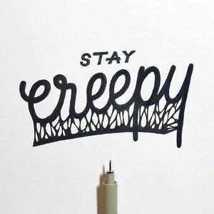 Stay Creepy Yall Monotype Calligraphy