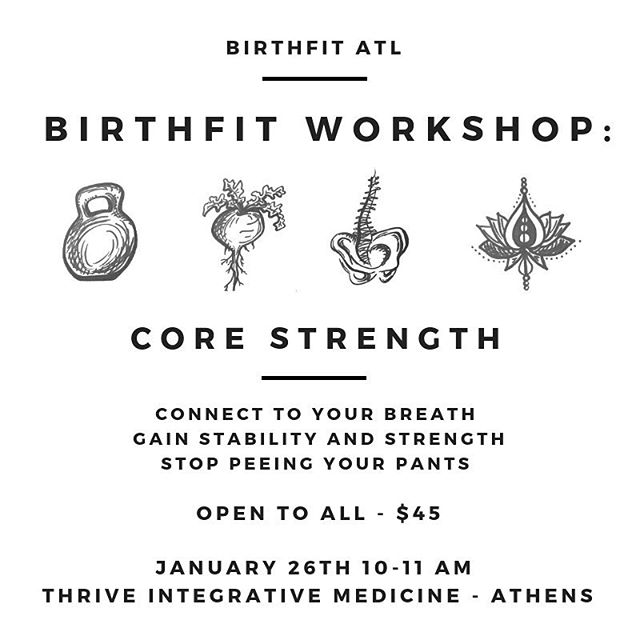 Tomorrow I will be leading the FIRST of a @birthfit Workshop Series at @thrive_integrative_medicine. Tomorrow is all about CORE, February we will be talking Nutrition, March is Exercise during Pregnancy and we swing back around to Core in April! $45 each or $120 for all 4! See you this SPRING! Register online birthfitatlanta.com 💚