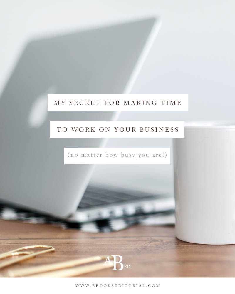 Do you struggle to find time to work on your business instead of constantly hustling to keep up with client work? This easy productivity trick is the simplest way to make time for running your business!