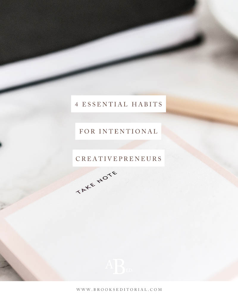 Many creative entrepreneurs are being dragged down by bad habits---and they don't even realize it! Take control of your life and your business by implementing these 4 essential habits today.