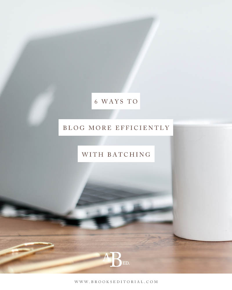 6 Ways to Blog Faster and  More Efficiently with Batching