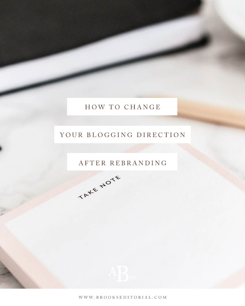 How to Change Your Blog Direction after Rebranding