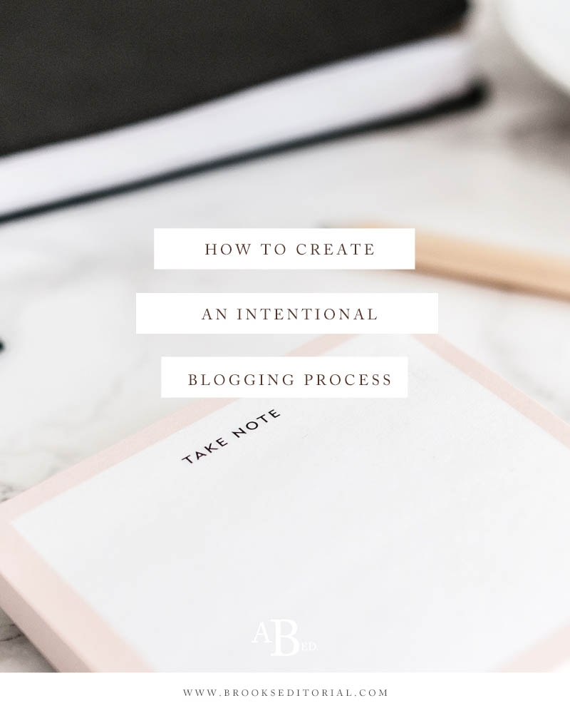 How to Create an Intentional Blogging Process