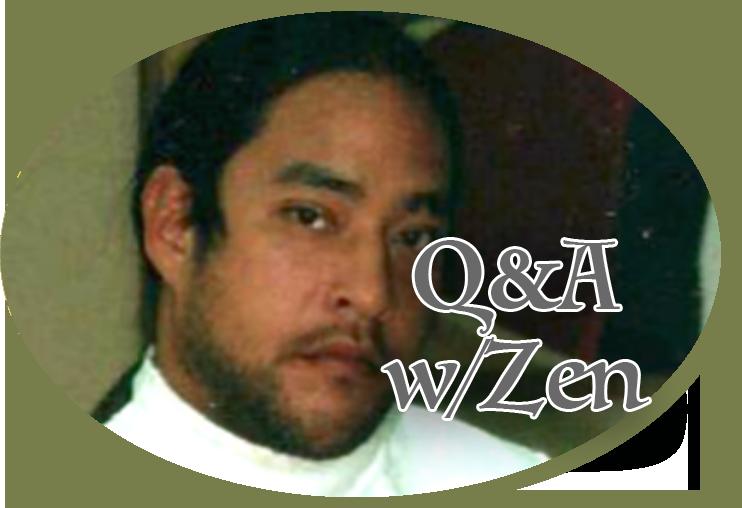 Q & A with Zen