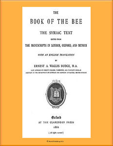 Book of the Bee    Compiled by Solomon of Akhlat in the 13th century, written in Syriac