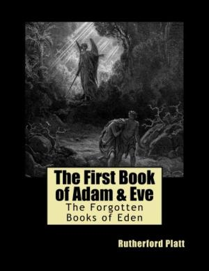 First Book of Adam and Eve  The work of unknown Egyptians, written in Arabic, translated into Ethiopoic, parts found in Talmud, Koran , etc.